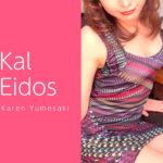 【体験】銀座「Kal Eidos カルエイドス」夢咲かれん~不思議な魅力に魅了されて結果メロメロになって帰宅~
